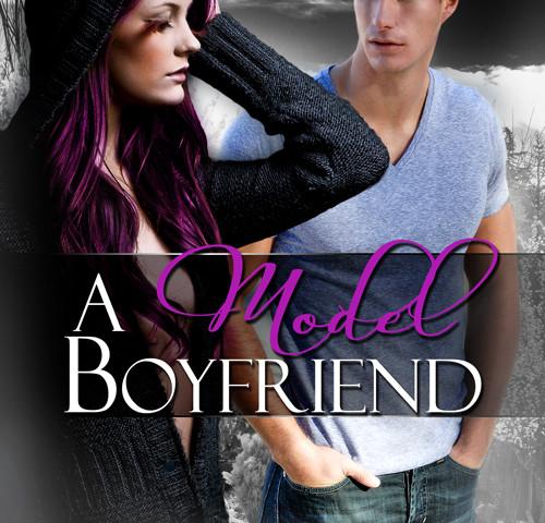 Cover of A Model Boyfriend by Clancy Nacht